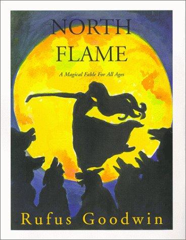 North Flame, Lisa Schofield, Rufus Goodwin