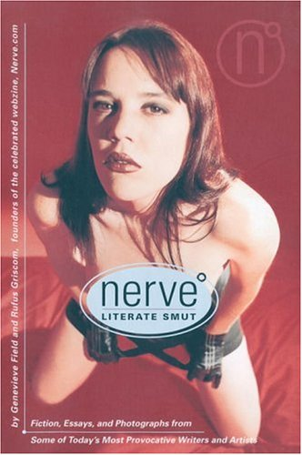 Nerve : Literate Smut, GENEVIEVE FIELD, RUFUS GRISCOM