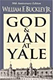 Image of God And Man At Yale: 50Th Anniversary Edition