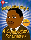 Martin Luther King Jr. : A Celebration for Children (Big Red Balloon)