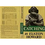 Catching (Baseball) ~ Elston Howard