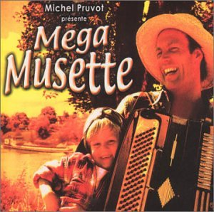 Various Artists - Mega Musette - Zortam Music