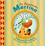 La Cucaracha Martina: A Caribbean Folktale