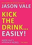 Kick the Drink Easily!