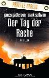 Der Tag der Rache. Private Berlin: Thriller