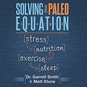 Solving the Paleo Equation Audiobook