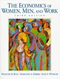 The Economics of Women, Men, and Work (3rd Edition) (0135659795) by Francine D. Blau