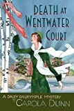Carola Dunn Death at Wentwater Court: The First Daisy Dalrymple Mystery (Daisy Dalrymple Mysteries)