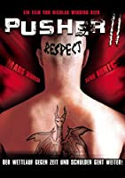 Pusher 2 - Respect