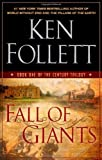 img - for Fall of Giants (The Century Trilogy, Book One) by Follett, Ken published by Dutton Adult (2010) Hardcover book / textbook / text book