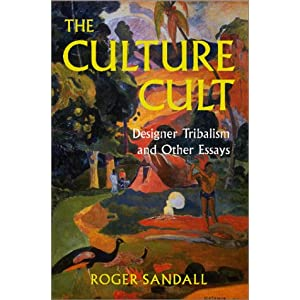 Amazon.com: The Culture Cult: Designer Tribalism And Other Essays ...