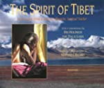 The Spirit of Tibet: The Life and Wor...