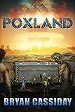 Poxland (Chad Halverson Zombie Apocalypse)