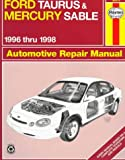img - for Ford Taurus & Mercury Sable Automotive Repair Manual: 1996 Thru 1998 (Haynes Automotive Repair Manual Series) book / textbook / text book