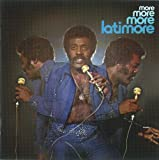 Latimore Let's Straighten It Out (More More More): Expanded Edition