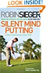 Silent Mind Putting: How To Putt Like...