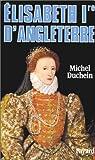 Elisabeth 1re d'Angleterre par Duchein