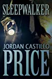 Sleepwalker - Jordan Castillo Price