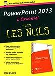 PowerPoint 2013 : L'Essentiel pour le...