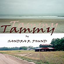Tammy Audiobook by Sandra R. Pound Narrated by Leslie Dickson