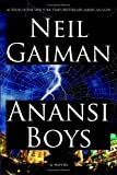 Anansi Boys: A Novel (Alex Awards (Awards))