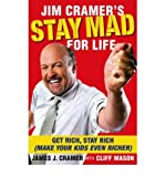 img - for [(Jim Cramer's Stay Mad for Life: Get Rich, Stay Rich (Make Your Kids Even Richer) )] [Author: Jim Cramer] [May-2008] book / textbook / text book