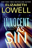 Innocent as Sin: A Novel (0060829826) by Lowell, Elizabeth