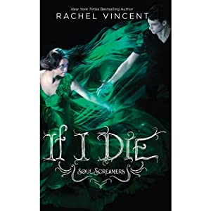 If I Die | [Rachel Vincent]