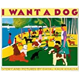 I Want a Dog ~ Dayal Kaur Khalsa