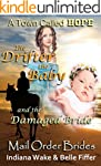 Mail Order Bride: The Drifter the Bab...