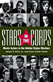 Stars in the Corps: Movie Actors in the United States Marines