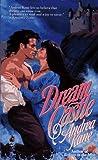 Dream Castle (0671735853) by Kane, Andrea