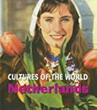 Netherlands (Cultures of the World)