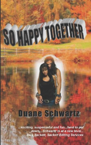 Book: So Happy Together by Duane Schwartz