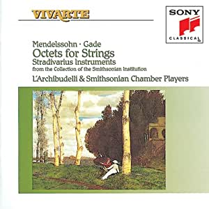 Gade, L'Archibudelli, Smithsonian Chamber Players - Mendelssohn, Gade
