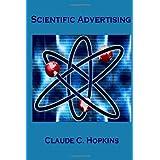 Scientific Advertising ~ Claude C. Hopkins