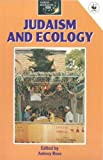 img - for Judaism and Ecology (World Religions and Ecology Series) (1992-10-03) book / textbook / text book