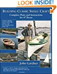 Building Classic Small Craft: Complet...