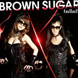 Bakusou Rida♪BROWN SUGARのジャケット