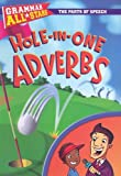 img - for Hole-In-One Adverbs (Grammar All-Stars (Paperback)) book / textbook / text book