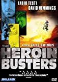 The Heroin Busters