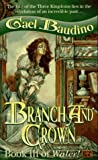 Branch and Crown: Book III of Water! (0451455533) by Baudino, Gael