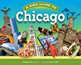 img - for A Kids Guide to Chicago book / textbook / text book