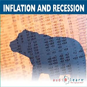 Inflation and Recession AudioLearn Study Guide Audiobook