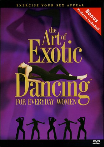The Art of Exotic Dancing for Everyday Women-Core Moves (Sexual Instruction Dvd compare prices)
