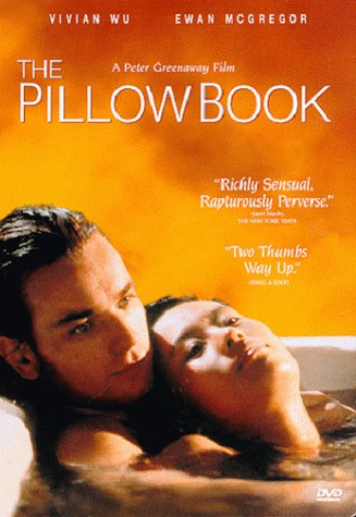 Pillow Book, The / Интимный дневник (1996)