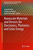 img - for Nanoscale Materials and Devices for Electronics, Photonics and Solar Energy (Nanostructure Science and Technology) book / textbook / text book