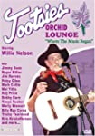 Tootsie's Orchid Lounge / Willie Nels...