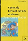 img - for Contes : Perrault - Grimm - Andersen book / textbook / text book