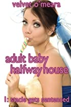 Adult Baby Halfway House - #1 - Stacie Gets Sentenced